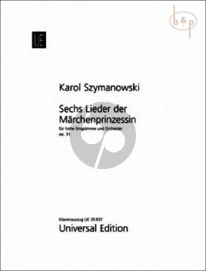 6 Lieder der Marchenprinzessin Op.31 (Texts by Zofia Szymanowska) (High Voice-Orch.)