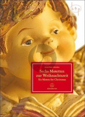 6 Motetten zur Weihnachtszeit (SSATBB- Children's Choir[SSA] and Organ)