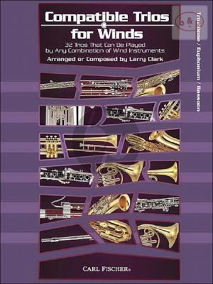 Compatible Trios for Winds (32 Trios for any combination of Wind Instr.) (Tromb./Euph./ Bassoon)