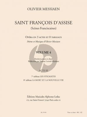 Messiaen Saint Francois d'Assise Vol.4 Vocal Score (Acte 3 Tableau 7 - 8) (Réduction par Yvonne Loriod-Messiaen)