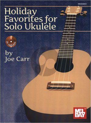 Carr Holiday Favorites for Solo Ukulele (Bk-Cd)