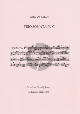 Earl of Kelly Triosonata C-major (2 Vi.[Fl./Ob.]-Bc) (score/Parts) (edited by David Johnson)