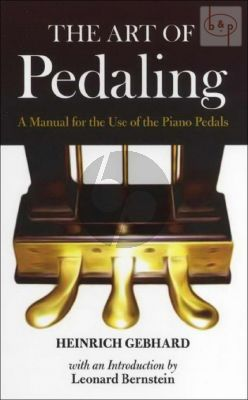 Art of Pedaling (A Manual for the use of the Piano Pedal)