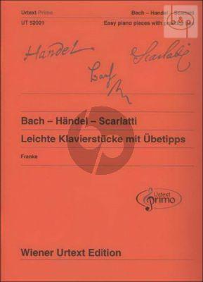 Leichte Klavierstucke mit Ubetipps von Bach-Handel und Scarlatti
