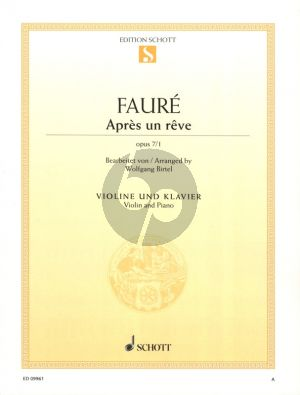 Faure Apres un Reve Op.7 No.1 Violin and Piano (arr. Wolfgang Birtel)