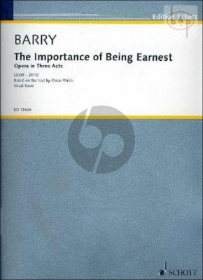 The Importance of Being Earnest (Opera in 3 Acts) (2009 - 2010)