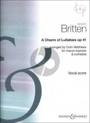 A Charm of Lullabies Op.41 (Mezzo-Sopr.-Orch.)