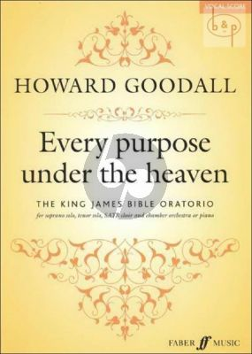 Every Purpose under the Heaven (The King James Bible Oratorio)