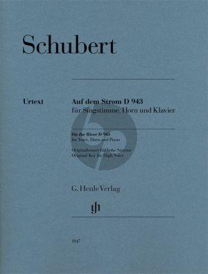 Schubert Auf dem Strom D.943 Hohe Stimme-Horn und Klavier (mit zusätzlicher Hornstimme in F) (Elisabeth Föhrenbach)