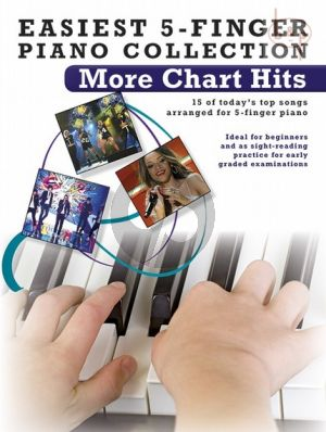 Easiest 5 Finger Piano Collection More Chart Hits