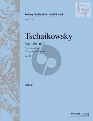 Tchaikovsky Das Jahr 1812 (Festouverture) Op.49 (Orch.) (Full Score) (edited by Polina Vajdman)