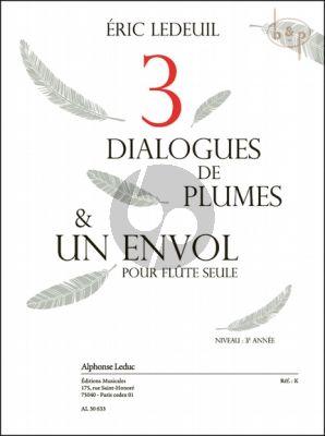 3 Dialogues de Plumes & Un En Vol