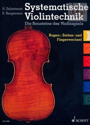 Systematische Violintechnik Vol.1 Bogen-Saiten und Fingerwechsel
