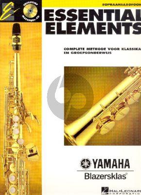 Essential Elements Vol.1 Sopraansax. (Bk-Cd) (Complete methode voor klassikaal en groepsonderwijs) (nederlands)