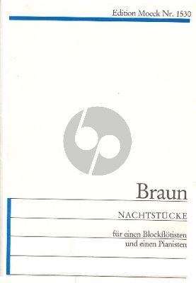 Braun Nachtstücke für einen Blockflötisten und einen Pianisten (1972) (1 Spieler mit Blockflöten (SinoSATB) im Wechsel, Klavier)