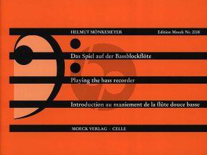 Monkemeyer Das Spiel auf der Bassblockflöte (Playing the Bass Recorder) (118 Übungen und Duos alter Meister)