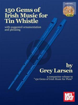 150 Gems of Irish Music for Tin Wistle