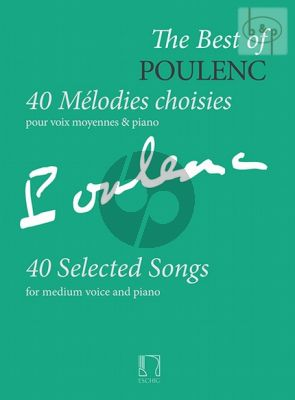 The Best of Poulenc Medium Voice and Piano (40 Selected Songs)