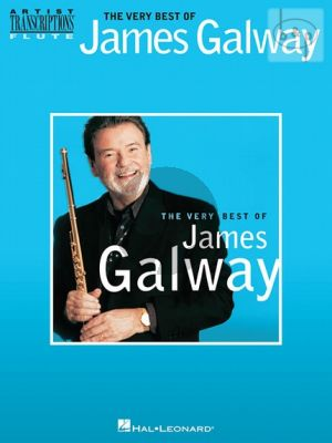 The Very Best of James Galway Artist Transcriptions for Flute
