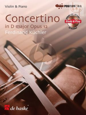 Kuchler Concertino D-major Op.12 Violin and Piano (Bk-Cd) (Pos.1 - 3) (edited by Nico Dezaire)