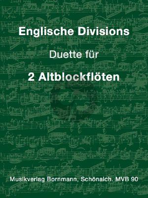 English Divisions (aus The Diffision Flute) 2 Altblockflöten (arr. Johannes Bornmann)