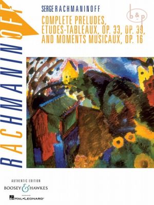 Complete Preludes-Etudes Tableaux and Moments Musicaux Op.16