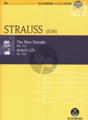 An der schone blauen Donau Op.314 with Kunstler Leben Op.316 Orchestra Study Score with Audio CD