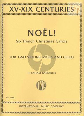 Noel! (6 French Christmas Carols of the 15th.- 19th.Centuries) (2 Vi.-Va.-Vc.)