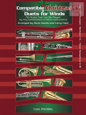 Compatible Christmas Duets for Winds (Bb.) (Clar./Trp./Baritone[TC]/Tenor Sax.)