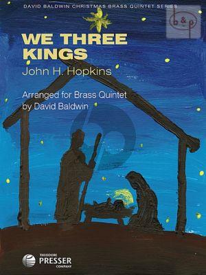 We Three Kings (2 Trp.[Bb]-Horn[F]-Tromb.-Tuba)