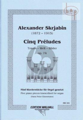 5 Preludes Op.74