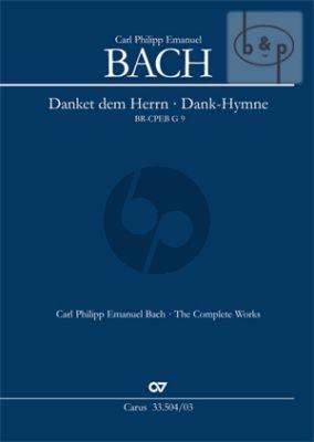 Dank-Hymne der Freundschaft (Danket dem Herrn BR-CPEB G9) (SATB soli-SATB-Orch.) (Vocal Sc.)