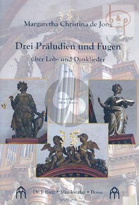 3 Praeludien und Fugen uber Lob- und Danklieder Op.54