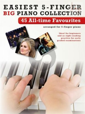 Easiest 5 Finger Piano Collection 45 All-Time Favourites Album