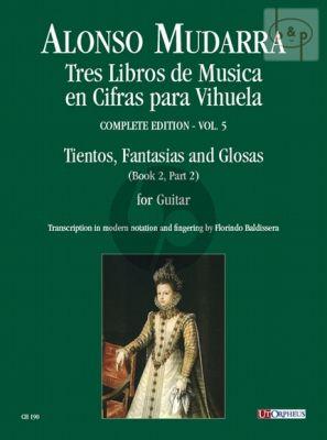 3 Libros de Musical en Cifras para Vihuela Vol.5 (Tientos-Fantasias and Glosas)