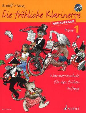 Mauz Die Frohliche Klarinette Vol.1 Bk-CD (Neuauflage) (Klarinettenschule fur den fruhen Anfang)