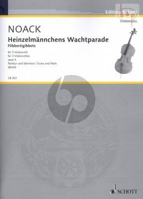Heinzelmannchens Wachtparade Op.5 (3 Violonc.)