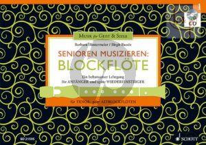 Senioren Musizieren Blockflote Vol.1 (Lehrgang fur Anfanger und spate Wiedereinsteiger)