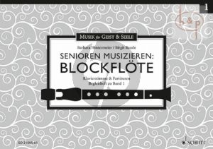 Senioren Musizieren Blockflote Vol.1