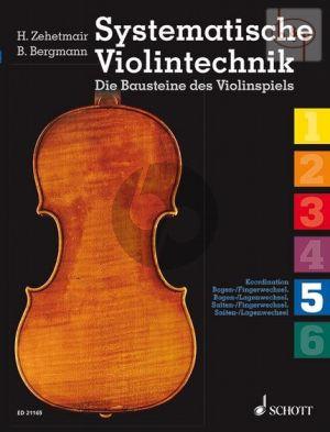 Systematische Violintechnik Vol.5 Bogen-Finger & Lagenwechsel-Saiten/Fingerwechsel