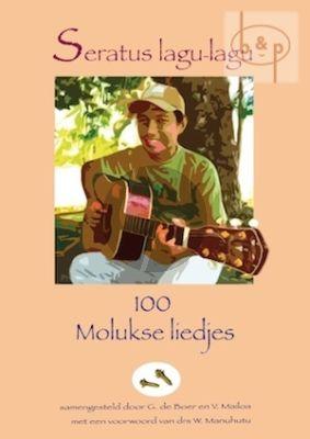 Seratus lagu-lagu. 100 Molukse Liedjes