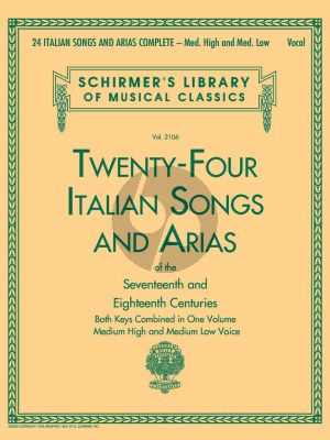24 Italian Songs and Arias Complete Medium High and Medium Low Voice