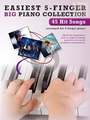 Easiest 5 Finger Big Piano Collection 45 Hit Songs