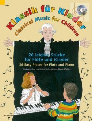 Klassik fur Kinder (Classical Music for Children) (26 Easy Pieces) (Flute-Piano)