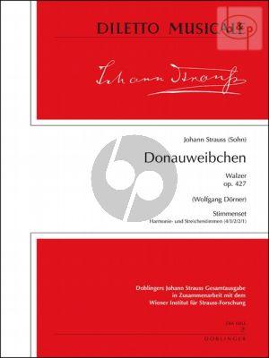 Donauweibchen (Walzer) Op.427 (Orch.)