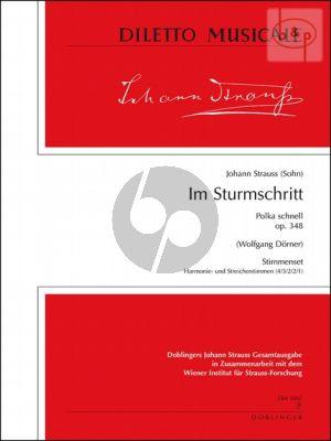Im Sturmschritt (Polka schnell) Op.348 (Orch.)