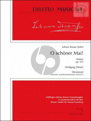 O schoner Mai (Walzer) Op.375 (Orch.)