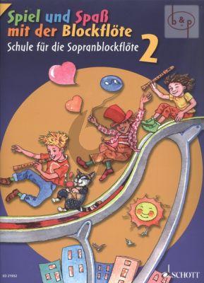 Spiel und Spass mit der Blockflote Schule fur die Sopranblockflote Vol.2