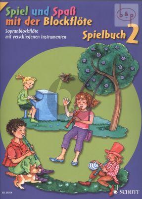 Spiel und Spass mit der Blockflote Spielbuch 2