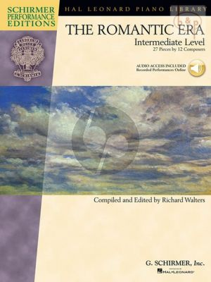 The Romantic Era (27 Pieces by 21 Composers) (edited by Richard Walters)